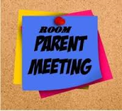 Room Parent Metting. Friday September 11 @ 9am