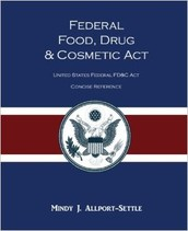 The Federal Food, Drug, and Cosmetic Act of 1938