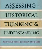 Assessing Historical Thinking and Understanding: Innovative Designs for New Standards by Bruce VanSledright