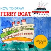 First Grade Ferry Boats