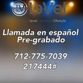 Llamada pre grabada en español.
