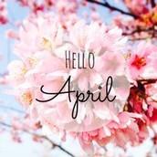 April Reminders