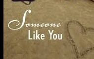 Someone Like You By: Sarah Dessen