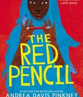 Pinkney, A., & Evans, S. (2014). The red pencil. New York: Little Brown Books for Young Readers.
