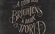 Do A Deed Brighten The World!