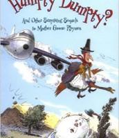 Whatever Happened to Humpty Dumpty?