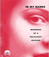 In My Hands: Memories of a Holocaust Rescuer by Irene Opdyke