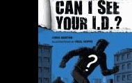 Can I see your I.D.? : true stories of false identities by Chris Barton