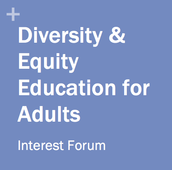 NAEYC's Diversity & Equity Education for Adults Interest Forum