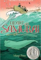 Heart of a Samurai: Based on the True Story of Nakahama by Margi Preus