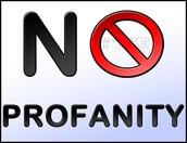 No Profanity! We Have Rules.