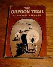 The oregon trail  By: Francis Parkman Junior.