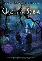 10. Closed for the Season by Mary Dawing Hahn