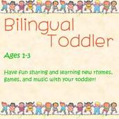 Bilingual Toddler or Bilingual Kids