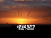 Morning Prayer + Thursday Night Prayer