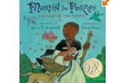 Martin de Porres: the Rose in the Desert by Gary D. Schmidt, illustrated by David Diaz
