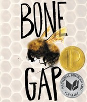 Bone Gap  (Printz)