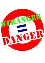 Rule #9 Stranger Danger