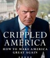 Crippled America : how to make our country great again by Donald Trump