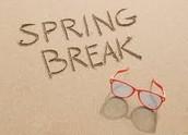 March 9-13 - Spring Break