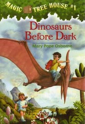 Magic Tree House series By: Mary Pope Osborne Published: 1992