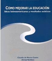Cómo mejorar la educación: ideas latinoamericanas y resultados asiáticos