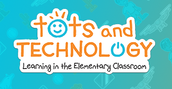 TCEA Tots & Technology