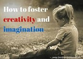 How do I foster creativity?