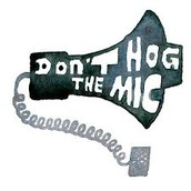 Don't Hog the Mic