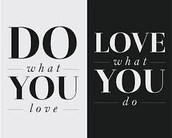 Find what you love to do