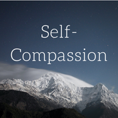 Cultivate self-compassion this term.