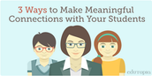 Tips to Build Relationships with Students in the First 5 Minutes: