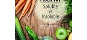 Soluble vs. Insoluble Fiber