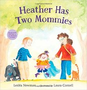 Heather Has Two Mommies: Picture Book
