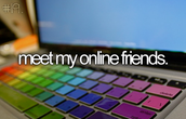 Do you want to meet someone online?