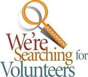 Volunteers are needed!
