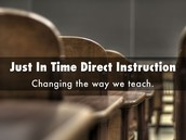 Just In Time Direct Instruction - Changing the Way We Teach