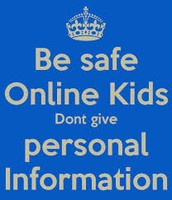 Don't Give Out Your Personal Information.