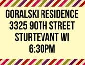 All 6:30pm Location Goralski Residence