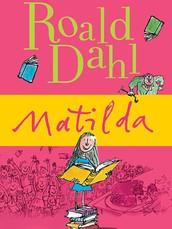 Literature Focus: Matilda by Roald Dahl