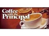 Principal's Coffee!