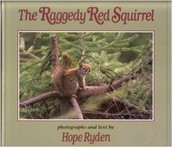 The Raggedy Red Squirrels by Hope Ryden