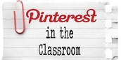 Pinterest in the Classroom