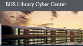 BHS Library Cyber Center