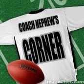 Coach Nephew's Corner