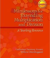 Minilessons for Extending Multiplication and Division