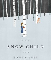 December- The Snow Child By: Eowyn Ivey