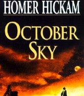 October Sky: A Memoir by Homer H. Hickam Jr.