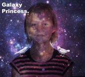 Me, the Galaxy Princess.