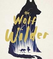 The Wolf Wilder by Katherine Rundell